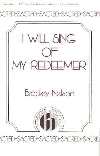 I Will Sing Of My Redeemer - Cover